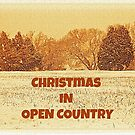 "CHRISTMAS IN OPEN COUNTRY""... Christmas Card by Bob Hall©"