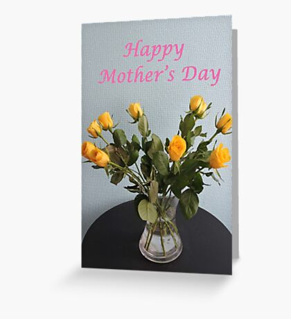 Yellow Roses for Mother's Day Greeting Card