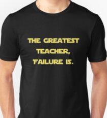 """""""The Greatest Teacher, Failure Is."""" Yoda v2 Unisex T-Shirt"""