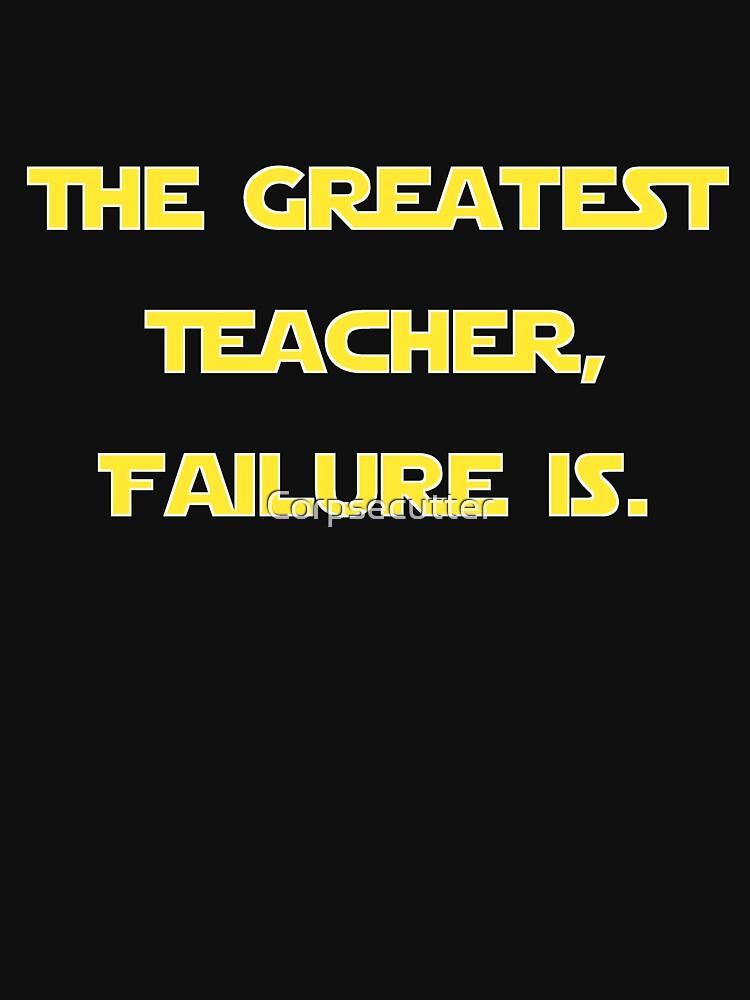 The Greatest Teacher Failure Is Yoda V2 Classic T Shirt By
