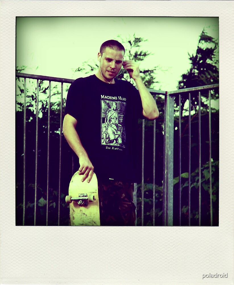 and he bought a skateboard by poladroid
