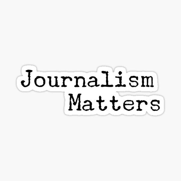 Journalism Matters Sticker