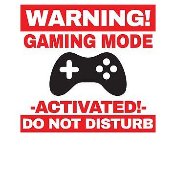 Gaming Mode Warning by f-rico