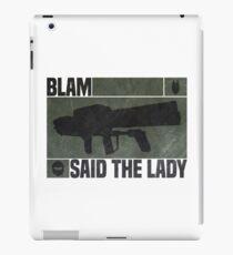 Blam Said The Lady iPad Case/Skin