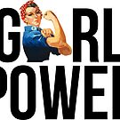 GIRL POWER Rosie The Riveter - Style 3  by Maddison Green
