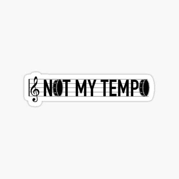 Whiplash- Not my tempo Sticker