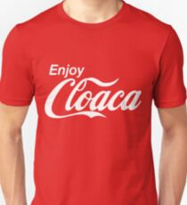 Enjoy Cloaca Unisex T-Shirt
