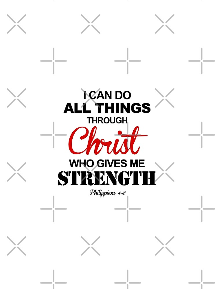 Bible Verse Philippians 413 I Can Do All Things Through Christ By Kleynard