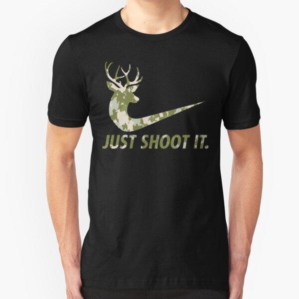 Just Shoot It Funny Hunting Nike Deer Fashion Slim Fit T-Shirt