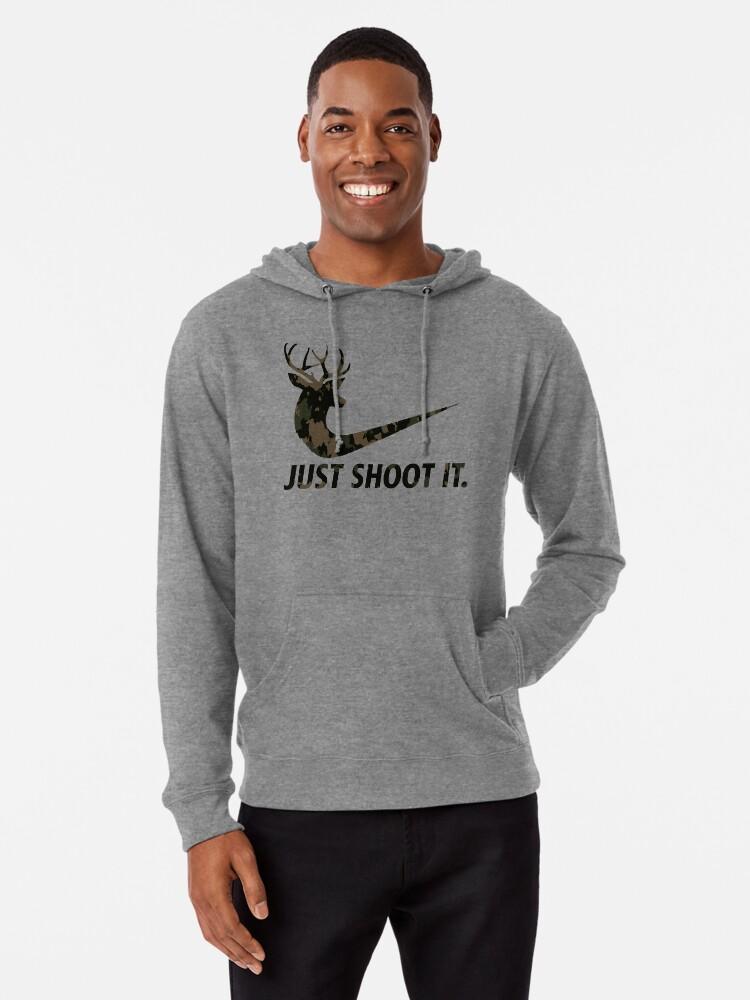 Just Shoot It Mens Funny Hunting Hoodie Hunt Hunter Game