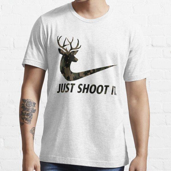 Just Shoot It Funny Hunting Nike Deer Fashion Essential T-Shirt