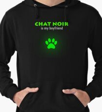Chat Noir is my boyfriend - Miraculous Ladybug Lightweight Hoodie
