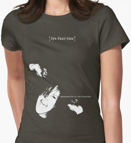 d y s f u n c t i o n T-Shirt