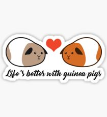 Life's better with guinea pigs - Love Sticker