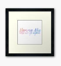 Mamma Mia Framed Print