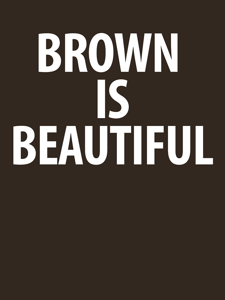 Brown Is Beautiful by silentnoise