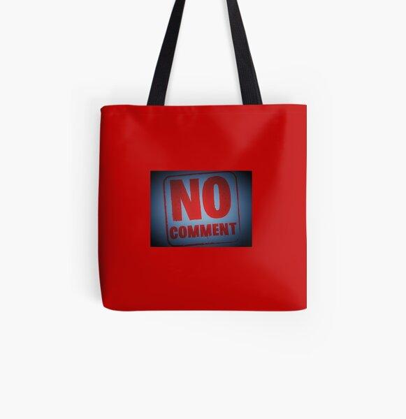 "Tony DuPuis ""No Comment""  All Over Print Tote Bag"