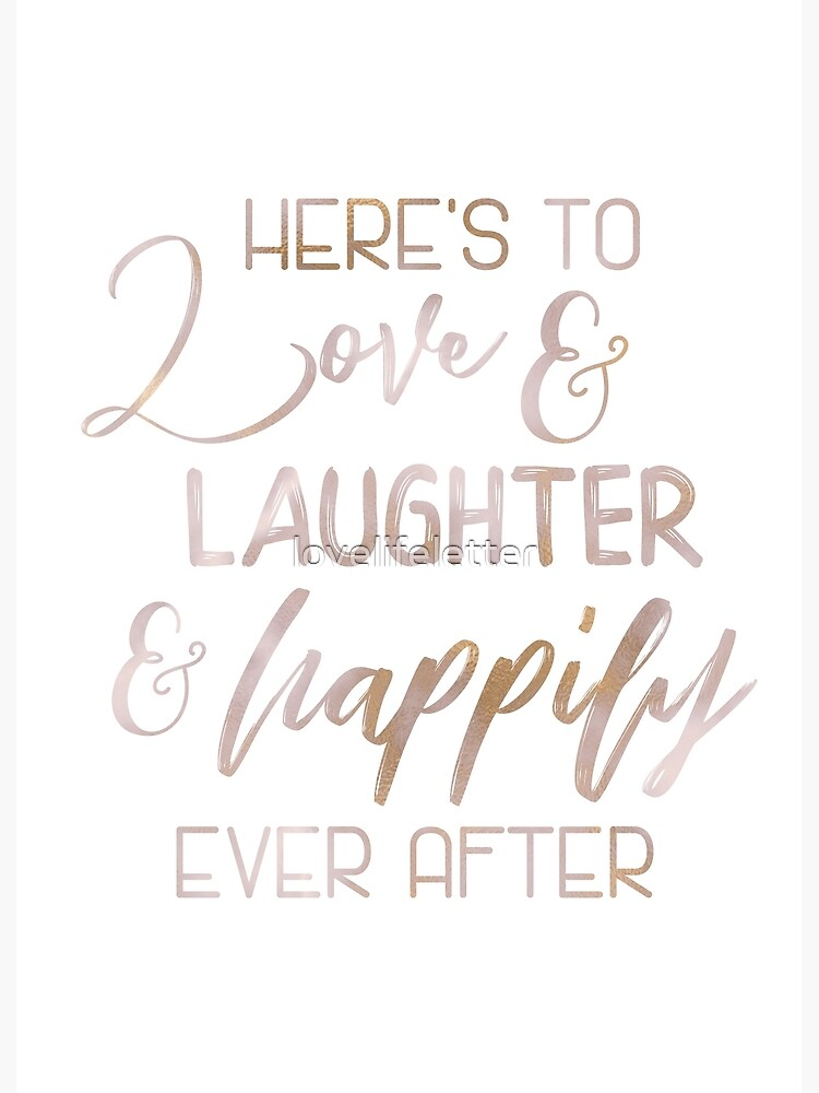 Rose Gold Here\'s to Love - Wedding Sign Fairytale Quote Gift | Poster