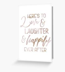 Rose Gold Here's to Love - Wedding Sign Fairytale Quote Gift Greeting Card