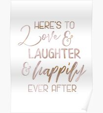 Rose Gold Here's to Love - Wedding Sign Fairytale Quote Gift Poster