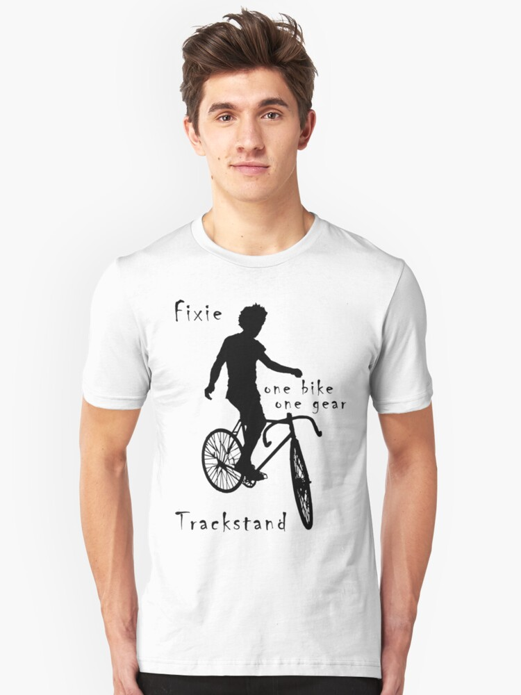 Fixie - one bike one gear - Trackstand (white) Unisex T-Shirt Front