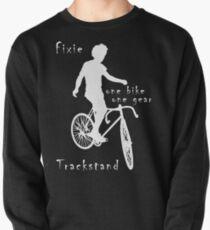 Fixie - one bike one gear - Trackstand (black) Pullover Sweatshirt