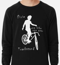 Fixie - one bike one gear - Trackstand (black) Lightweight Sweatshirt