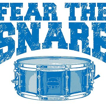 Fear The Snare! by flipper42