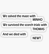 Maze Runner - Minho, Thomas, Newt Sticker