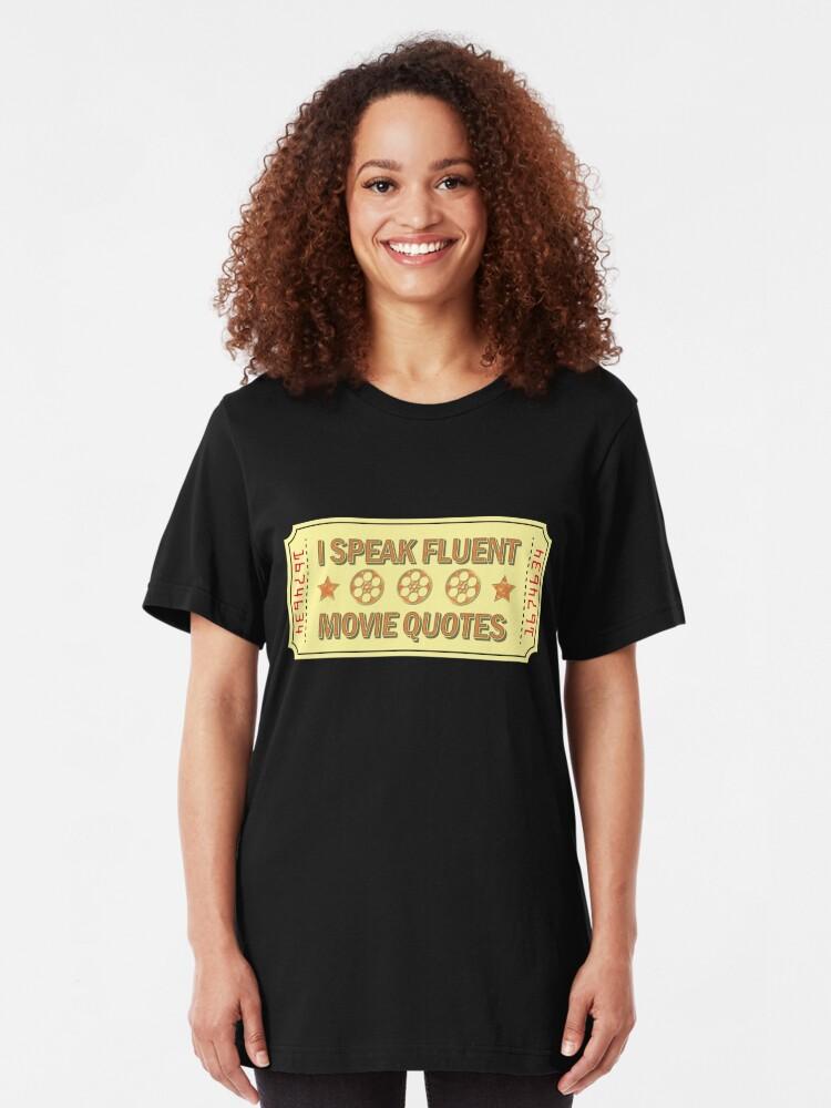 Alternative Ansicht von I Speak Fluent Movie Quotes - Movie Lover Gift Slim Fit T-Shirt