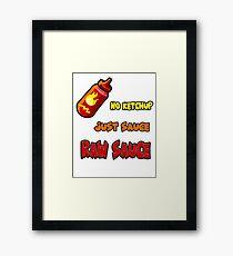 Raw sauce Framed Print