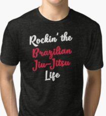 Rockin' the Brazilian Jiu-Jitsu Life MMA BJJ Tri-blend T-Shirt