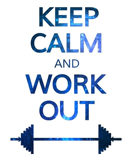 a887309a20afbc Keep Calm and Work Out