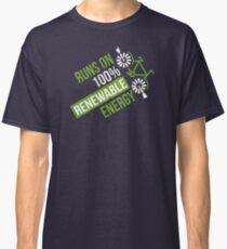 Runs On 100% Renewable Energy Environmentalist Gifts Classic T-Shirt
