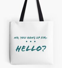 Hung Up First Tote Bag