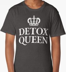 Detox Queen Long T-Shirt