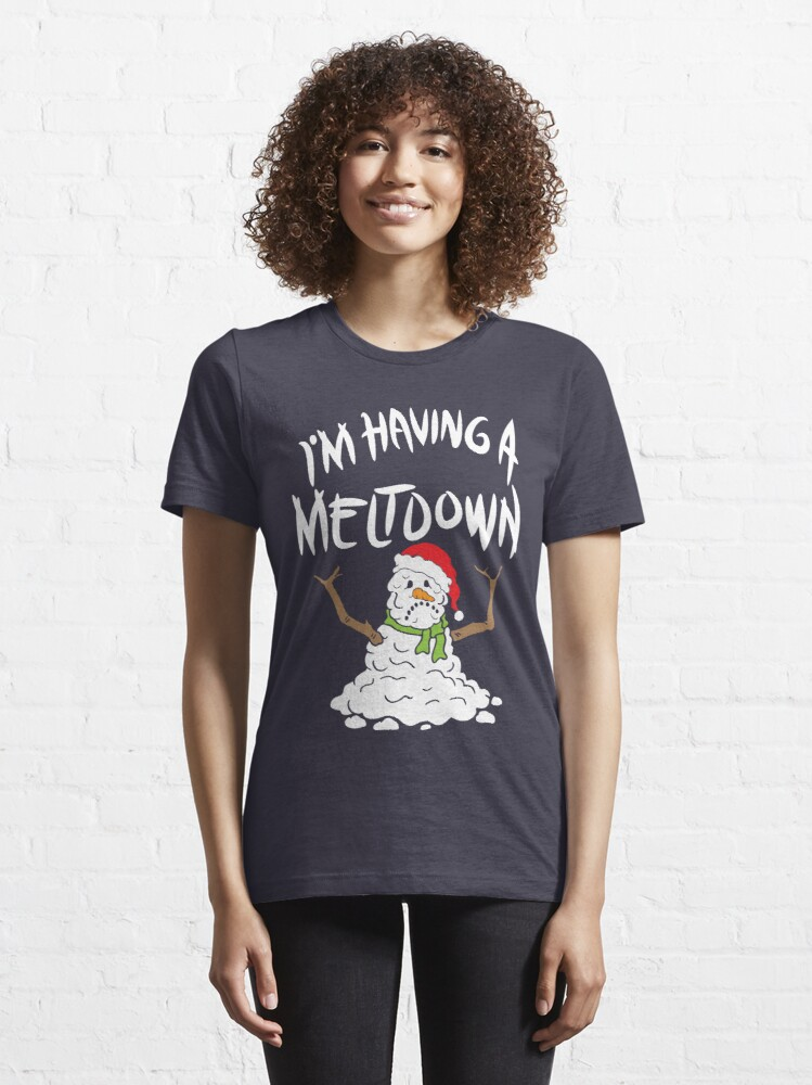 Alternate view of Funny Winter I'm Having A Meltdown - Funny Snowman Pun Gift Essential T-Shirt