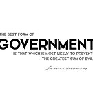 government, prevent evil - james monroe by razvandrc