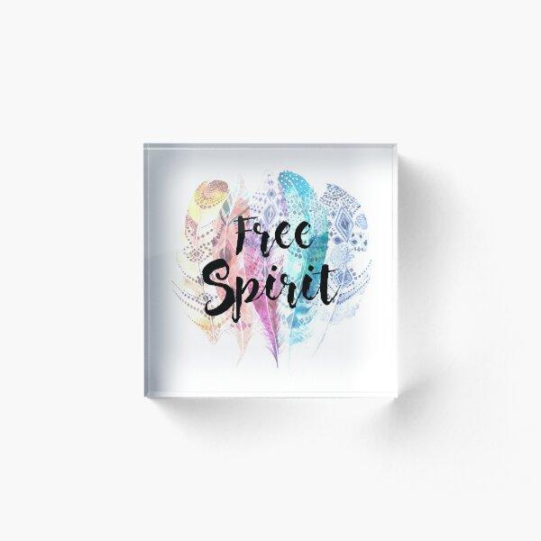 Free spirit Acrylic Block