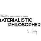 posterity, materialistic philosophers - louis pasteur by razvandrc