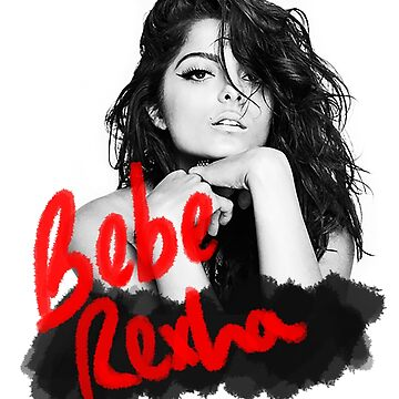Bebe Rexha Design by chicken67890