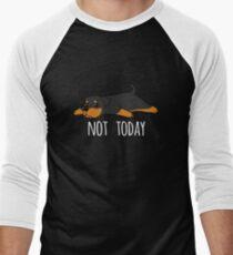 Funny Not Today Rottweiler Men's Baseball ¾ T-Shirt