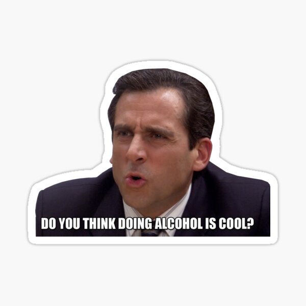 Do You Think Doing Alcohol Is Cool? Sticker