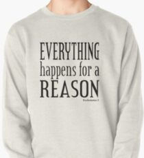 Everything Happens for a Reason - Ecc.3. Pullover