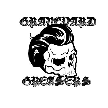 GRAVEYARD GREASERS LOGO by hurricanshelter