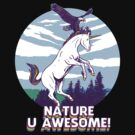 Nature U Awesome! by wytrab8