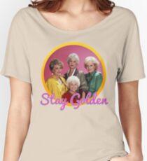 Stay Golden, Girls.  Women's Relaxed Fit T-Shirt