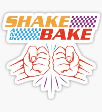 Shake And Bake Parody Sticker