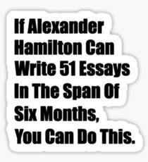 Hamilton 51 essays Sticker