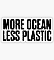 More Ocean Less Plastic Sticker & T-Shirt - Gift For Vegan Peta Sticker